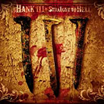 HankIII_StraightToHell_200sq