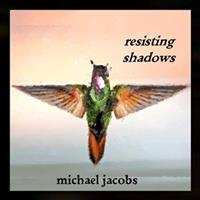 Resisting Shadows cover