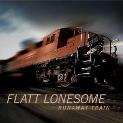 Flatt-Lonesome-–-Runaway-Trains-768x768